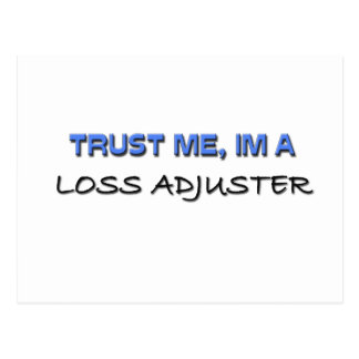 Trust Me I'm a Loss Adjuster Postcard