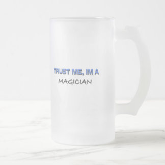 Trust Me I'm a Magician Frosted Glass Beer Mug