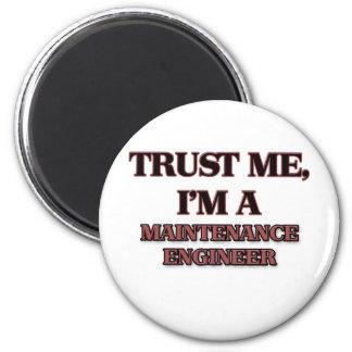 Trust Me I'm A MAINTENANCE ENGINEER Fridge Magnets