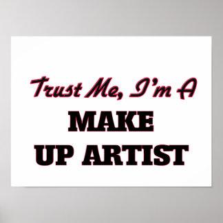 Trust me I'm a Make Up Artist Print