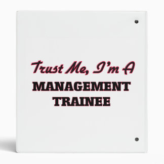 Trust me I'm a Management Trainee 3 Ring Binders