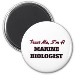 Trust me I'm a Marine Biologist 2 Inch Round Magnet