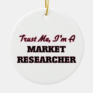 Trust me I'm a Market Researcher Christmas Ornament