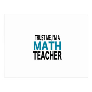 Trust Me, I'm A Math Teacher (blue edition) Postcard