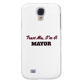 Trust me I'm a Mayor Samsung Galaxy S4 Case