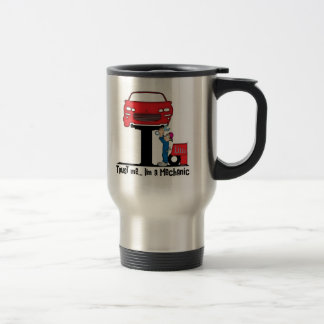 Trust Me I'm a Mechanic Funny Auto Mechanic Travel Mug