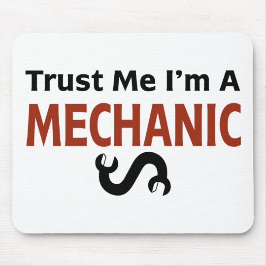 Trust Me I'm A MECHANIC Mouse Pad