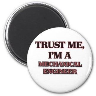 Trust Me I'm A MECHANICAL ENGINEER Magnets