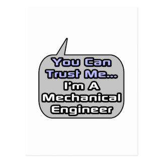 Trust Me .. I'm a Mechanical Engineer Postcard