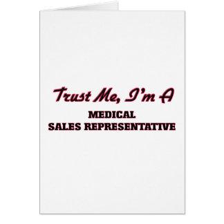 Trust me I'm a Medical Sales Representative Greeting Card