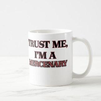 Trust Me I'm A MERCENARY Classic White Coffee Mug