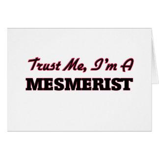 Trust me I'm a Mesmerist Greeting Cards