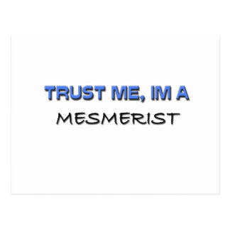 Trust Me I'm a Mesmerist Postcard