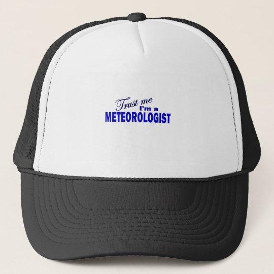Trust Me I'm a Meteorologist Trucker Hat