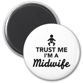 Trust me I'm a Midwife Magnet