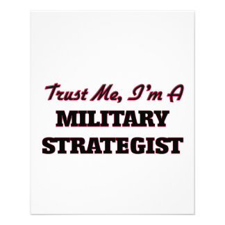 Trust me I'm a Military Strategist Flyers