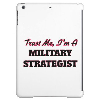 Trust me I'm a Military Strategist Cover For iPad Air