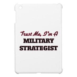 Trust me I'm a Military Strategist iPad Mini Cases