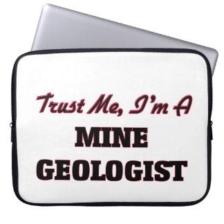 Trust me I'm a Mine Geologist Computer Sleeve