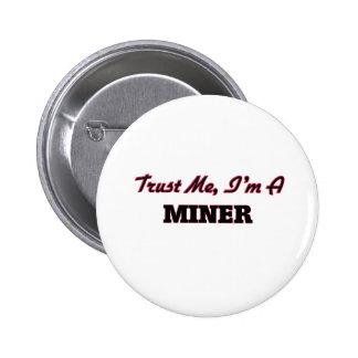 Trust me I'm a Miner Pins