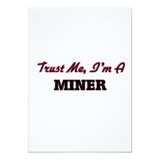 Trust me I'm a Miner 5x7 Paper Invitation Card