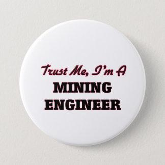 Trust me I'm a Mining Engineer Pinback Button