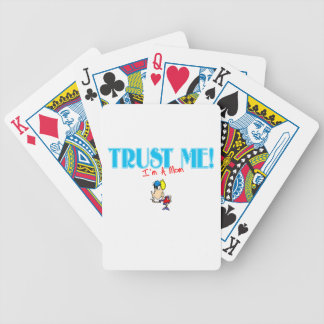 Trust Me I'm A Mom kiss graphic Bicycle Playing Cards