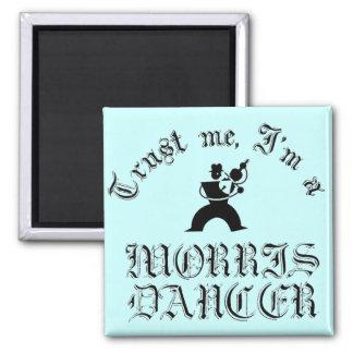 Trust Me I'm A Morris Dancer 2 Inch Square Magnet