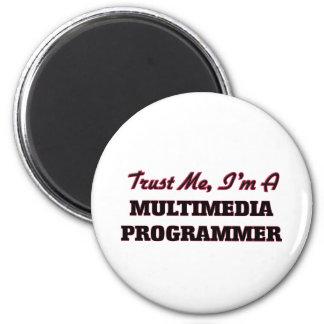 Trust me I'm a Multimedia Programmer Fridge Magnet