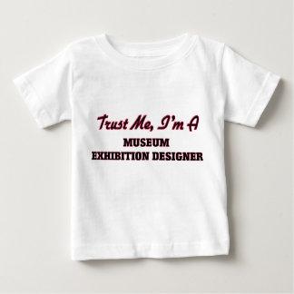Trust me I'm a Museum Exhibition Designer Shirt