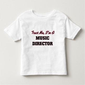 Trust me I'm a Music Director T Shirt