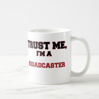 Trust Me I'm a My Broadcaster Coffee Mug