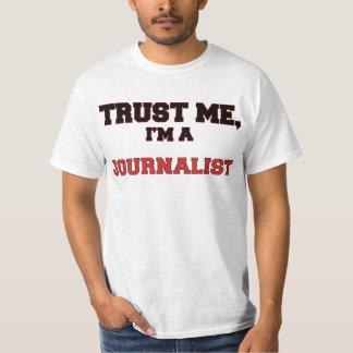 Trust Me I'm a My Journalist T-Shirt
