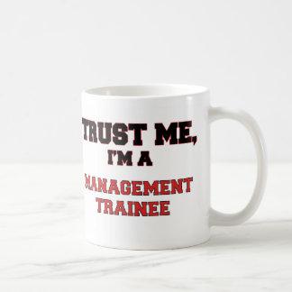 Trust Me I'm a My Management Trainee Mugs