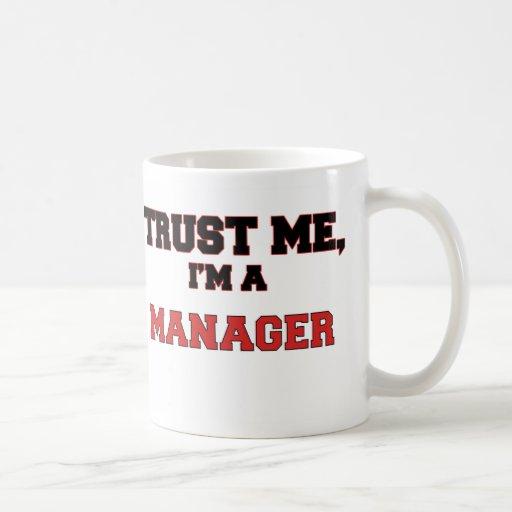 Trust Me I'm a My Manager Classic White Coffee Mug