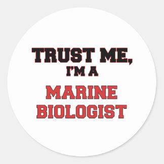 Trust Me I'm a My Marine Biologist Classic Round Sticker