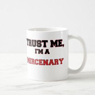 Trust Me I'm a My Mercenary Classic White Coffee Mug