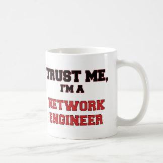 Trust Me I'm a My Network Engineer Coffee Mug