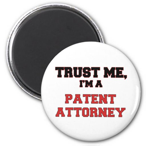 Trust Me I'm a My Patent Attorney 2 Inch Round Magnet