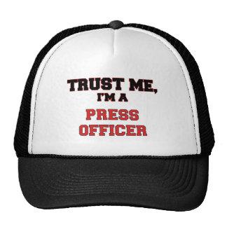 Trust Me I'm a My Press Officer Trucker Hats