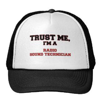 Trust Me I'm a My Radio Sound Technician Trucker Hat
