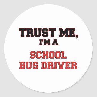 Trust Me I'm a My School Bus Driver Round Stickers