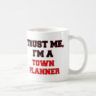 Trust Me I'm a My Town Planner Coffee Mug