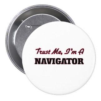 Trust me I'm a Navigator 3 Inch Round Button
