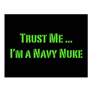 Trust Me I'm a Navy Nuke Postcard