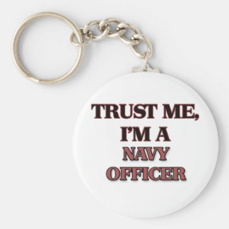 Trust Me I'm A NAVY OFFICER Keychain