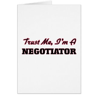 Trust me I'm a Negotiator Card