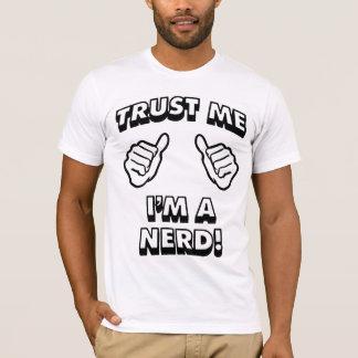 Trust Me Im a Nerd White T-Shirt
