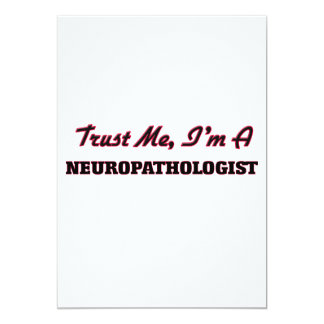 Trust me I'm a Neuropathologist Card