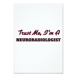 Trust me I'm a Neuroradiologist 3.5x5 Paper Invitation Card
